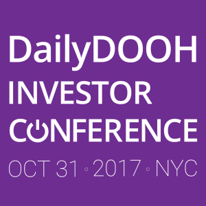 DailyDOOH Investor Conference 2017